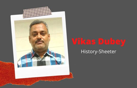 Know About Vikas Dubey, The Infamous criminal history-sheeter & Main Suspect In Kanpur Encounter Case